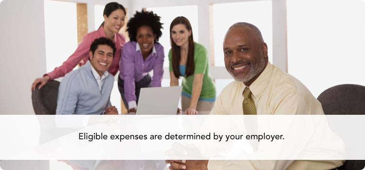 Eligible expenses are determined by your employer.