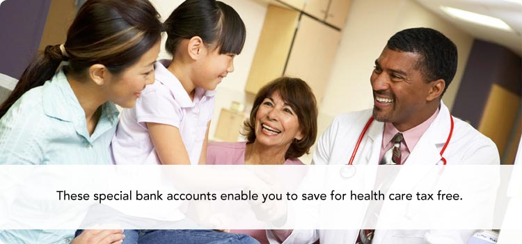 These special bank accounts enable you to save for health care tax free.